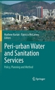Peri-urban Water and Sanitation Services - Mathew Kurian;  Mathew Kurian;  Patricia McCarney;  Patricia McCarney