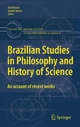 Brazilian Studies in Philosophy and History of Science - Antonio A. P. Videira;  Décio Krause;  Décio Krause;  Antonio Videira