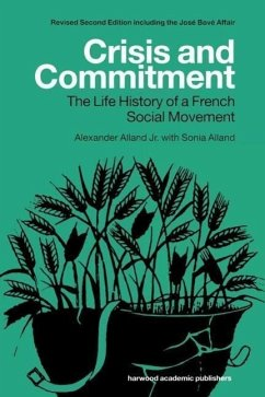 Crisis and Commitment: The Life History of a French Social Movement - Alland, Sonia Alland Jr, Alexander