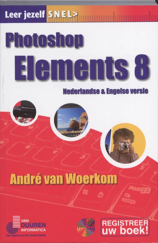 Photoshop Elements 8 - Andre van Woerkom