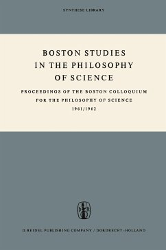 Boston Studies in the Philosophy of Science: Proceedings of the Boston Colloquium for the Philosophy of Science 1961/1962 - Colloquium for the Philosophy of Science