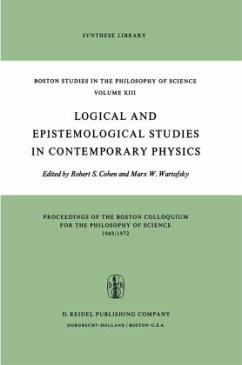Logical and Epistemological Studies in Contemporary Physics - Cohen, R.S. / Wartofsky, Marx W. (Hgg.)