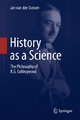 History as a Science - Jan van der Dussen