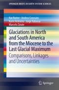 Glaciations in North and South America from the Miocene to the Last Glacial Maximum