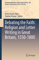 Debating the Faith - Anne Dunan-Page; Clotilde Prunier