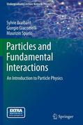 Sylvie Braibant;Giorgio Giacomelli;Maurizio Spurio: Particles and Fundamental Interactions
