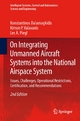 On Integrating Unmanned Aircraft Systems into the National Airspace System - Konstantinos Dalamagkidis; Kimon P. Valavanis; Les A. Piegl