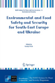 Environmental and Food Safety and Security for South-East Europe and Ukraine - Ksenija Vitale