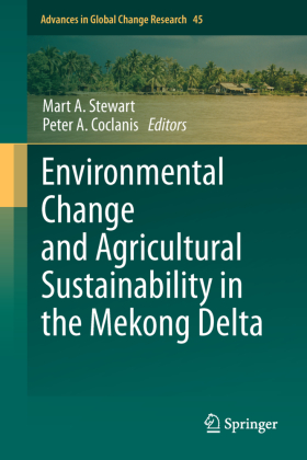 Advances in Global Change Research: Environmental Change and Agricultural Sustainability in the Mekong Delta - Stewart, Mart A. (Hrsg.) / Coclanis, Peter A. (Hrsg.)