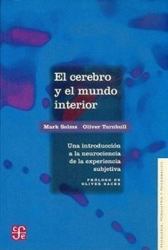 Cerebro y El Mundo Interior - Solms, Mark Turnbull, Oliver