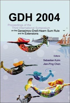 Gdh 2004 - Proceedings of the Third International Symposium on the Gerasimov-Drell-Hearn Sum Rule and Its Extensions - Herausgeber: Kuhn, Sebastian Chen, Jian Ping
