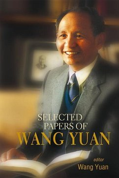 Selected Papers of Wang Yuan - Herausgeber: Yuan, Wang