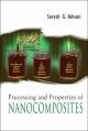 Processing and Properties of Nanocomposites - Suresh G. Advani