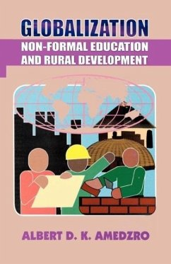 Globalization. Non-Formal Education and Rural Development - Amedzro, Albert D. K.