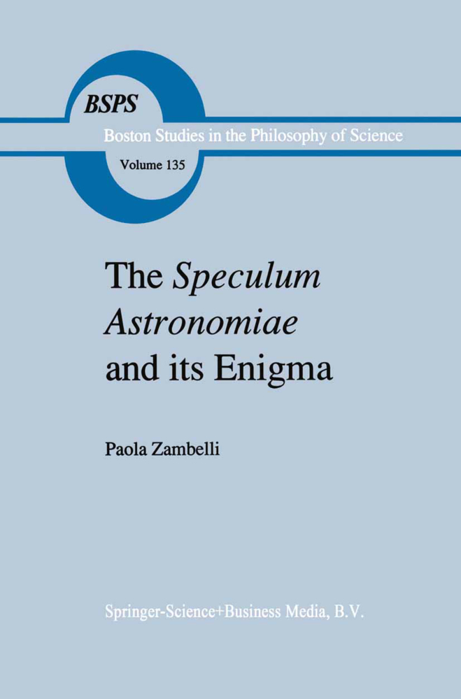 The Speculum Astronomiae and Its Enigma - P. Zambelli