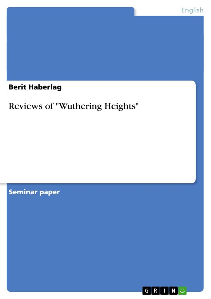 Reviews of Wuthering Heights - Berit Haberlag