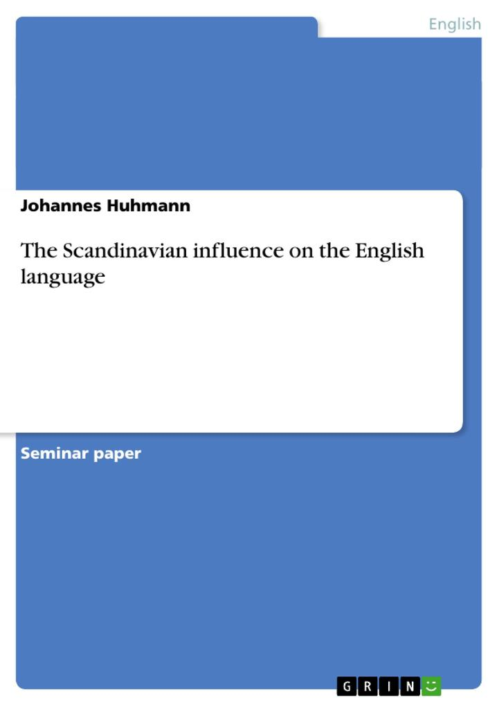 The Scandinavian influence on the English language als Buch von Johannes Huhmann - Johannes Huhmann