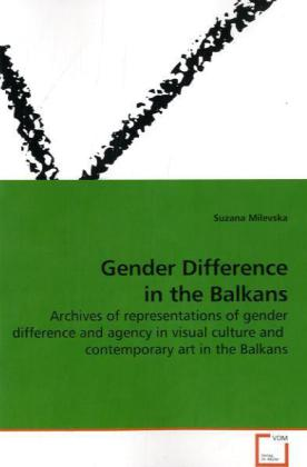 Gender Difference in the Balkans als Buch von Suzana Milevska - Suzana Milevska