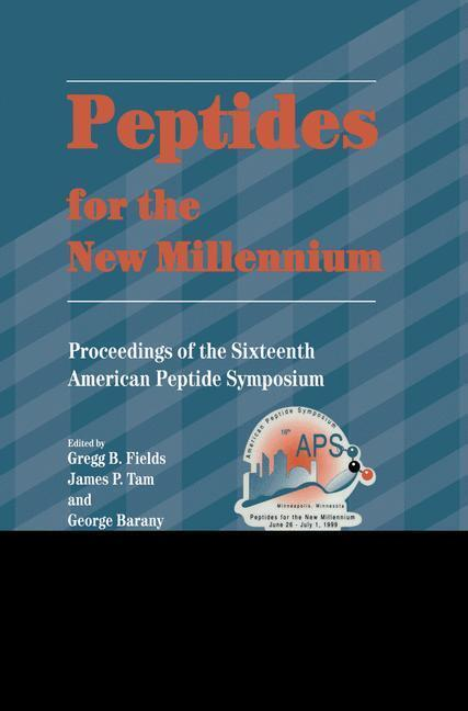 Peptides for the New Millennium als Buch von