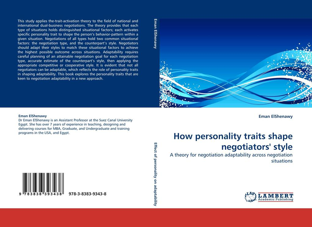 How personality traits shape negotiators´ style als Buch von Eman ElShenawy - Eman ElShenawy