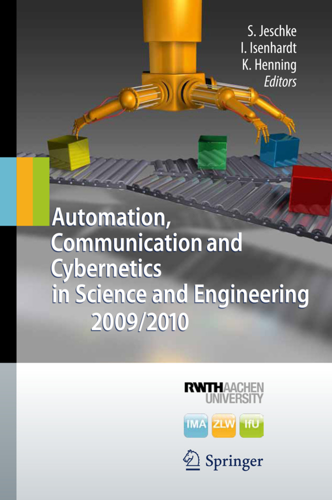 Automation, Communication and Cybernetics in Science and Engineering 2009/2010 als Buch von