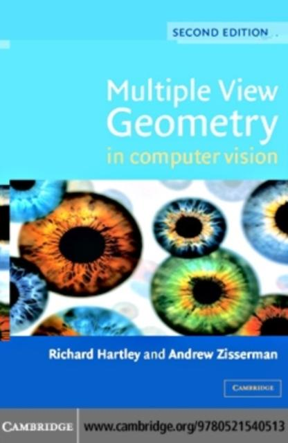 Multiple View Geometry in Computer Vision als eBook Download von Richard Hartley, Andrew Zisserman - Richard Hartley, Andrew Zisserman