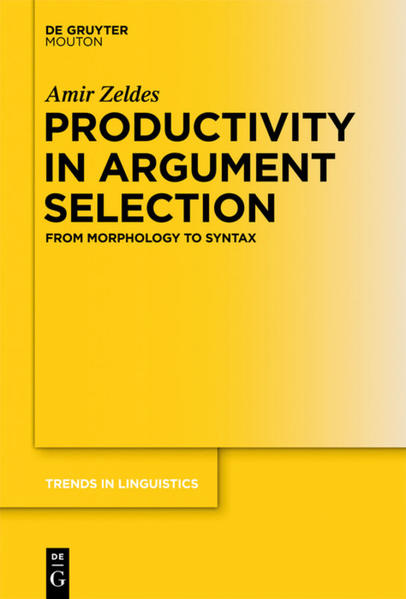 Productivity in Argument Selection - Amir Zeldes