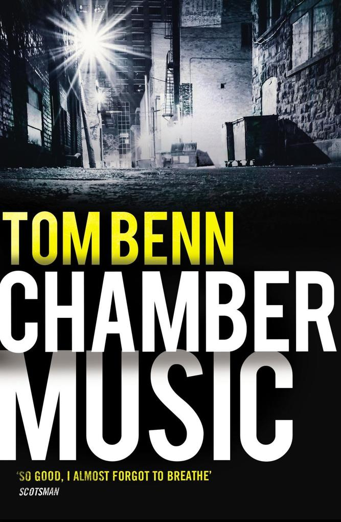 Chamber Music - Tom Benn