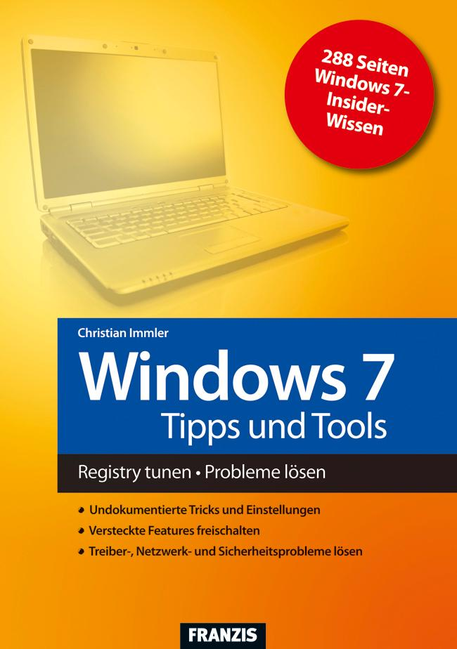 Windows 7 Tipps und Tools als eBook Download von Christian Immler - Christian Immler