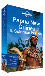 Papua New Guinea & Solomon Islands travel guide - 9th edition, 9th Edition Sep 2012 by Lonely Planet