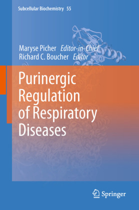 Subcellular Biochemistry: Purinergic Regulation of Respiratory Diseases - Picher, Maryse (Hrsg.) / Boucher, Richard C. (Hrsg.)