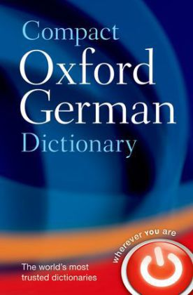 Compact Oxford German Dictionary - Over 90,000 words and phrases
