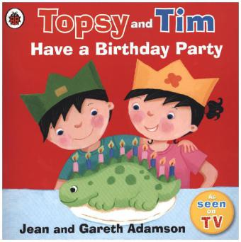 Topsy and Tim: Topsy and Tim - Have a Birthday Party
