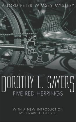 Lord Peter Wimsey: The Five Red Herrings. Fünf falsche Fährten, englische Ausgabe - A Lord Peter Wimsey Mystery. With a new introd. by Elizabeth George