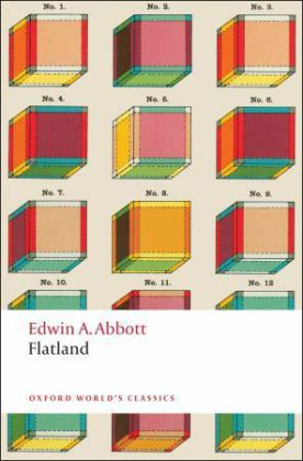 Oxford World's Classics: Flatland. Flächenland, englische Ausgabe - A Romance of Many Dimensions. With notes