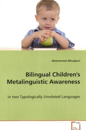 Bilingual Children's Metalinguistic Awareness - In two Typologically Unrelated Languages