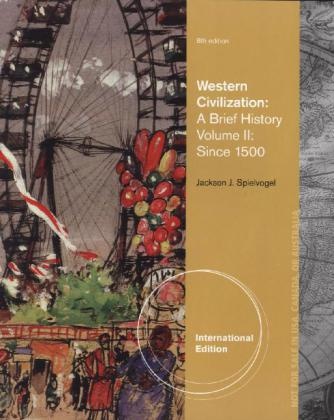 Western Civilization, International Edition. Vol.2 - A Brief History. Since 1500. International edition
