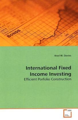 International Fixed Income Investing - Efficient Porfolio Construction