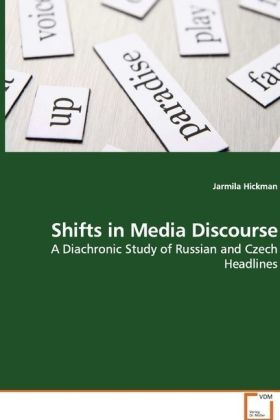 Shifts in Media Discourse - A Diachronic Study of Russian and Czech Headlines