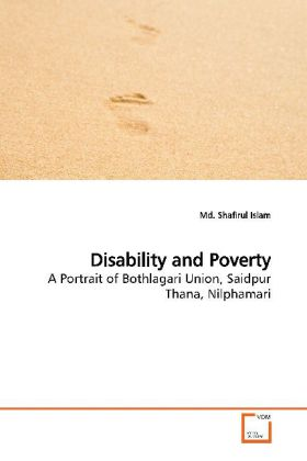 Disability and Poverty - A Portrait of Bothlagari Union, Saidpur Thana,  Nilphamari