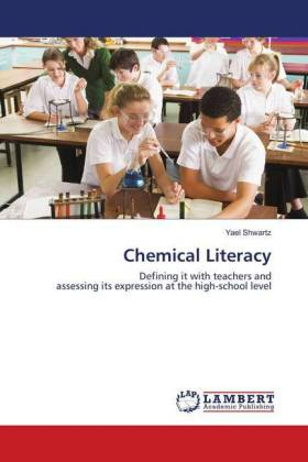 Chemical Literacy - Defining it with teachers and assessing its expression at the high-school level