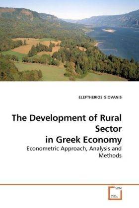 The Development of Rural Sector in Greek Economy - Econometric Approach, Analysis and Methods