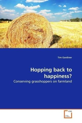Hopping back to happiness? - Conserving grasshoppers on farmland