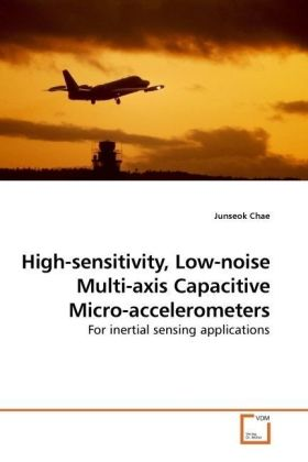 High-sensitivity, Low-noise Multi-axis Capacitive Micro-accelerometers - For inertial sensing applications