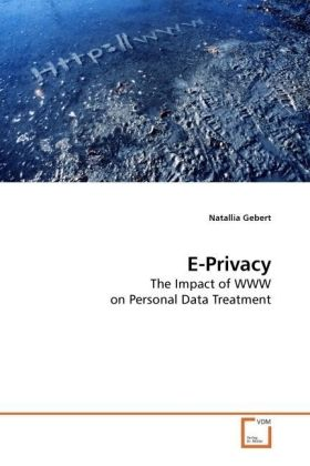 E-Privacy - The Impact of WWW on Personal Data Treatment