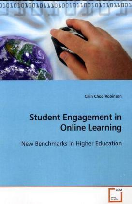 Student Engagement in Online Learning - New Benchmarks in Higher Education
