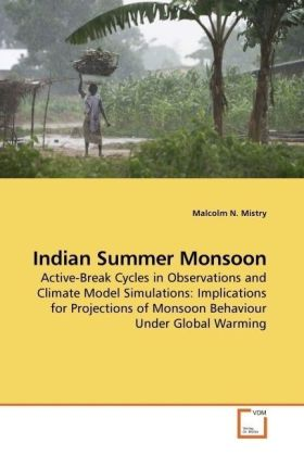 Indian Summer Monsoon - Active-Break Cycles in Observations and Climate Model Simulations: Implications for Projections of Monsoon Behaviour Under Global Warming