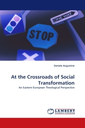 At the Crossroads of Social Transformation - An Eastern-European Theological Perspective