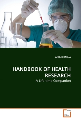 HANDBOOK OF HEALTH RESEARCH - A Life-time Companion