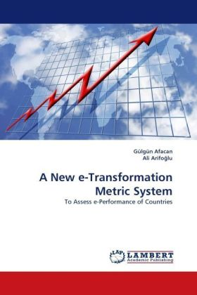 A New e-Transformation Metric System - To Assess e-Performance of Countries. Mit Online-Service